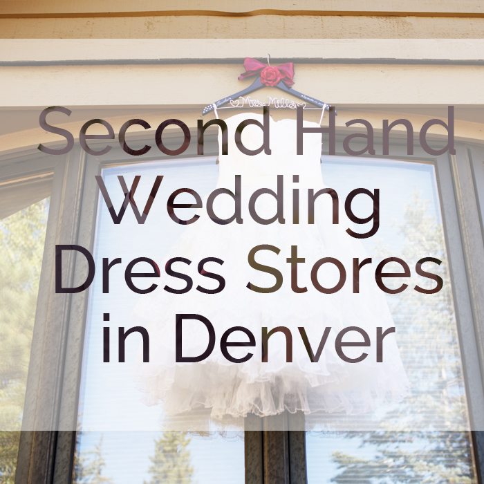 Go green 3 second hand wedding dress stores in denver for Second hand wedding dresses denver