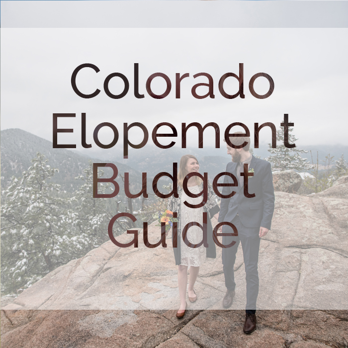 Colorado Elopement Budget Guide 2017