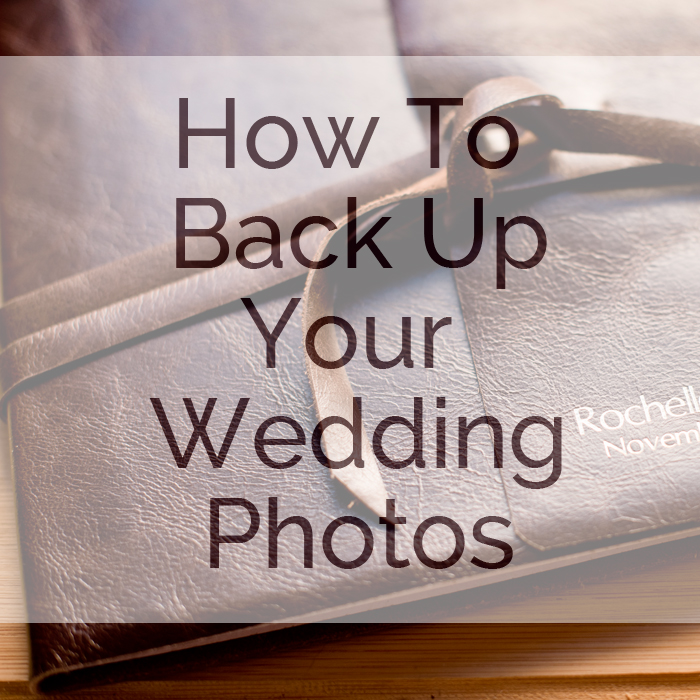 how to back up your wedding photos